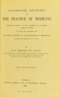 view Occasional lectures on the practice of medicine : addressed chiefly to the students of St. Mary's Medical School; : to which are appended the Harveian Lectures on the Rheumatism of Childhood; / revised and corrected up to date by W.B. Cheadle.