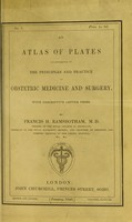 view An atlas of plates illustrative of The principles and practice of obstetric medicine and surgery : with descriptive letter press / by Francis H. Ramsbotham.