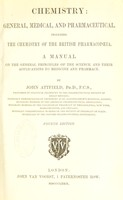view Chemistry : general, medical, and pharmaceutical including the chemistry of the British pharmacopoeia / by John Attfield.