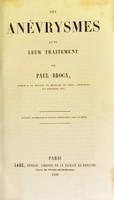 view Des anévrysmes et de leur traitement / par Paul Broca.