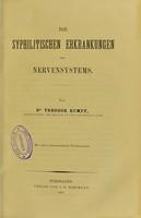 view Die syphilitischen Erkrankungen des Nervensystems / von Theodor Rumpf.