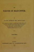 view On failure of brain-power / by Julius Althaus.