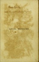 view Hints on the formation of local museums / by the Treasurer of the Wimbledon Museum Committee [i.e. Joseph Toynbee].