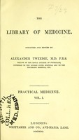 view The library of medicine / arranged and edited by Alexander Tweedie.