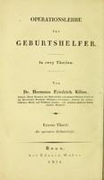 view Operationslehre für Geburtshelfer / von Hermann Friedrich Kilian.