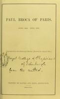view Paul Broca of Paris : born 1824, died 1880.