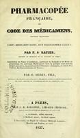view Pharmacopee francaise, ou, Code des medicamens : nouvelle traduction de Codex medicamentarius, sive pharmacopoea gallica / par F.S. Ratier.