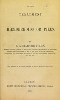 view On the treatment of haemorrhoids or piles / by R.A. Stafford.