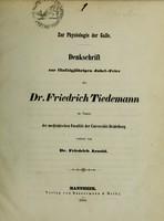 view Zur Physiologie der Galle : Denkschrift zur fünfzigjährigen Jubel-Feier des Dr. Friedrich Tiedemann im Namen der medicinischen Facultät der Universität Heidelberg verfasst / von Friedrich Arnold.