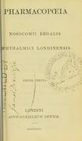view Pharmacopoeia Nosocomii Regalis Ophthalmici Londinensis.