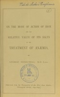 view On the mode of action of iron and the relative value of its salts in the treatment of anaemia / by George Herschell.