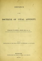 view Defence of the doctrine of vital affinity / by William Pulteney Alison.