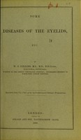 view Some diseases of the eyelids, etc. / by W.S. Collins.