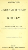 view Observations on the anatomy and physiology of the kidney / by Robert M'Donnell.