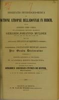 view Dissertatio physiologico-medica de actione atropae belladonnae in iridem ... / eruditorum examini submittit Gerardus Cornelius Petrus de Ruiter.
