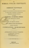 view De membrana pupillari perseverante : dissertatio inauguralis ... / publice defendet Constantin. Schleicher ; adversariorum munere fungentur F. Schleicher, Meisenburg, A.H. Bellebaum.