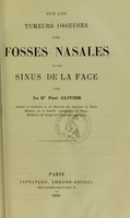 view Sur les tumeurs osseuses des fosses nasales et des sinus de la face / par Paul Olivier.