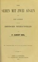 view Das Sehen mit zwei Augen und die Lehre von den identischen Netzhautstellen / von Albrecht Nagel.