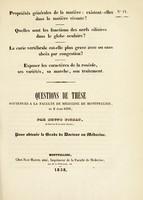 view Questions de thèse soutenues à la Faculté de médecine de Montpellier, le 2 mars 1838 / par Bruno Pichat.