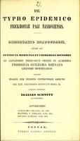 view De typho epidemico Frickhofiae pagi Nassoviensis : dissertatio inauguralis ... / publice defendet Ioannes Schmitt ; adversariis Guilemo Geller, Matthia I. Thelen, Oscaro Albers.