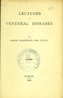 view Lectures on venereal diseases / by Robert McDonnell.