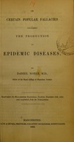 view On certain popular fallacies concerning the production of epidemic diseases / by Daniel Noble.