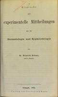 view Klinische und experimentelle Mittheilungen aus der Dermatologie und Syphilidologie / von Heinrich Köbner.
