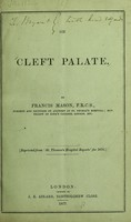 view On cleft palate / by Francis Mason.
