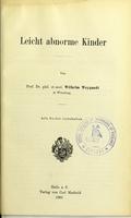 view Leicht abnorme Kinder / von Wilhelm Weygandt.