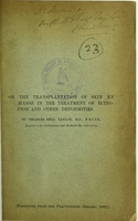 view On the transplantation of skin en masse in the treatment of ectropion and other deformities / by Charles Bell Taylor.