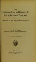 view Über Symptomatologie und Diagnose der intraokulären Tumoren und deren Verhalten zu den übrigen Körperorganen / von O. Lange.
