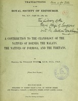 view A contribution to the craniology of the natives of Borneo, the Malays, the natives of Formosa, and the Tibetans / by Sir William Turner.