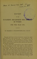 view Report of the in-patient department for diseases of women for the year 1890 / by Charles J. Cullingworth.