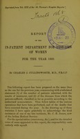 view Report of the in-patient department for diseases of women for the year 1889 / by Charles J. Cullingworth.