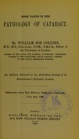view Some points in the pathology of cataract / by William Job collins.