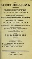 view De atropa belladonna : dissertatio inauguralis medica ... / auctor C.F.H. Deininger.