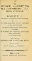 view De ectropio sarcomatoso per ferramentum candens sanando : dissertatio inauguralis chirurgico-medica ... / auctor Godofredus Guilelmus Luce.