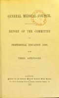view Report of the Committee on Professional Education (1869), with three appendices / General Medical Council.