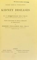 view Kidney diseases / by W.P. Herringham ; with chapters on renal diseases in pregnancy by Herbert Williamson.