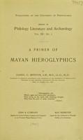 view A primer of Mayan hieroglyphics / by Daniel G. Brinton.