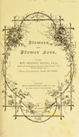 view Flowers and flower lore / by the Rev. Hilderic Friend ; with illustrations, index, and notes.