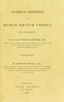 view An anatomical description of the human gravid uterus and its contents / by the late William Hunter.