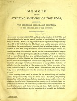 view Memoir on the surgical diseases of the poor, addressed to the surgeons, clergy, and heritors, in the remote parts of the country.