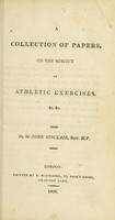 view A collection of papers on the subject of athletic exercises. &c. &c. / by Sir John Sinclair, Bart. M.P.