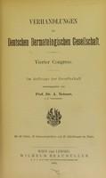 view Verhandlungen der Deutschen Dermatologischen Gesellschaft : vierter Congress / ... herausgegeben von A. Neisser.