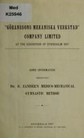 "view Some information respecting Dr. G. Zander's medico-mechanical gymnastic method / ""Göranssons Mekaniska Verkstad"" company limited, at the exhibition of Stockholm 1897."