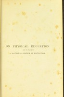 view On physical education, and its place in a rational system of education : A lecture / by Concordia Löfving.