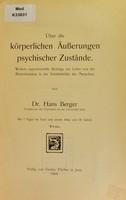 view Über die körperlichen Äusserungen psychischer Zustände : weitere experimentelle Beiträge zur Lehre von der Blutzirkulation in der Schädelhöhle des Menschen / von Hans Berger.