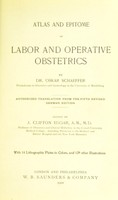 view Atlas and epitome of labor and operative obstetrics / by Oskar Schaeffer ; edited by J. Clifton Edgar.