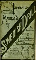 view Manual of Swedish drill : as used in the Swedish Army and Navy, London board schools ... [et al.] for teachers & students / compiled and arranged by George L. Mélio ... with biography of Peter Henry Ling, and valuable paper on scientific physical training by Mrs. Ormiston Chant.